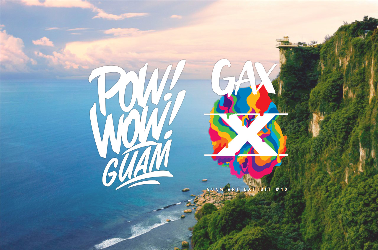 POW! WOW! GUAM AND GAX