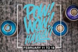 ANNOUNCING POW! WOW! HAWAII 2017